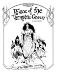 RPG Item: Palace of the Vampire Queen
