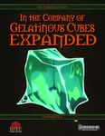 RPG Item: In The Company of Gelatinous Cubes Expanded