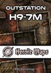 RPG Item: Heroic Maps: Outstation H9-7M