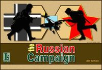 Board Game: The Russian Campaign (fourth and fifth editions)