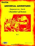 RPG Item: UA32A: Universal Adventures Expansion Pack: Chamber of Bones