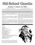 Issue: Old-School Gazette (Issue 1 - Aug 2006)