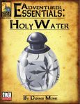 RPG Item: Adventurer Essentials: Holy Water