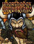 RPG Item: Unorthodox Barbarians!
