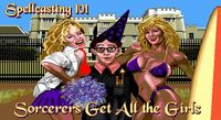 Video Game: Spellcasting 101 - Sorcerers get all the Girls