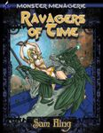 RPG Item: Monster Menagerie #11: Ravagers of Time
