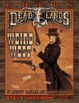 RPG Item: GURPS Deadlands: Weird West