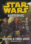 RPG Item: Star Wars Roleplaying Adversary Deck: Hunters & Force Users Adversary Deck