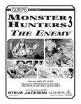 RPG Item: GURPS Monster Hunters 3: The Enemy
