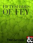 RPG Item: Fifty Shades of Fey