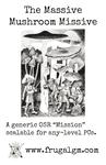 RPG Item: The Massive Mushroom Missive