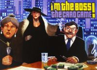 Board Game: I'm the Boss!: The Card Game
