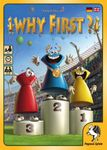 Board Game: Why First?