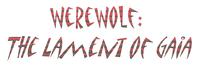 RPG: Werewolf: The Lament of Gaia