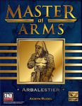 RPG Item: Master at Arms: Arbalestier