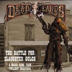 Board Game: Deadlands: The Battle for Slaughter Gulch