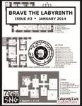 Issue: Brave the Labyrinth (Issue 3 - Jan 2014)
