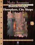 RPG Item: Battlemaps: Floorplans, City Shops