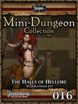 RPG Item: Mini-Dungeon Collection 016: The Halls of Hellfire (Pathfinder)