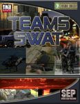 RPG Item: Teams: SWAT