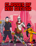 RPG Item: Classes of Red Sector