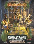 RPG Item: Garweeze Wurld Gazetteer