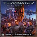 Board Game: Terminator Genisys: Rise of the Resistance