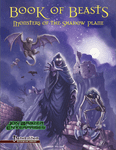 RPG Item: Book of Beasts: Monsters of the Shadow Plane
