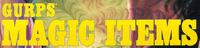 Series: GURPS Magic Items