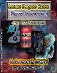 RPG Item: Instant Dungeon Crawl: Planar Adventures 4