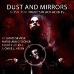 RPG Item: Dust and Mirrors - Music for Night's Black Agents