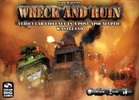 Board Game: Wreck and Ruin