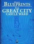 RPG Item: 0one's Blueprints: The Great City, Castle Ward