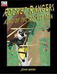 RPG Item: Rocket Rangers: King of the Rocket Men