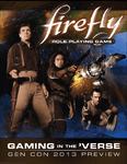 RPG Item: Gaming in the 'Verse: Gen Con 2013 Preview