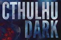 RPG: Cthulhu Dark (Revised Version)