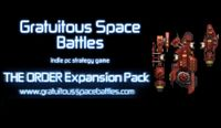 Video Game: Gratuitous Space Battles: The Order