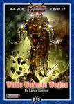 RPG Item: B10: White Worm of Weston (Pathfidner)