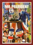 Board Game: Mr. President