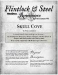 RPG Item: Flintlock & Steel: Renaissance Adventures #08: Skull Cove