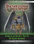 RPG Item: Pathfinder Society Scenario 6-16: Scions of the Sky Key, Part 3: The Golden Guardian