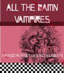 RPG Item: All The Damn Vampires