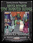 RPG Item: Races Revised: The Kobold Kings