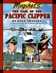 RPG Item: Mugshots Number 1: The Case of the Pacific Clipper