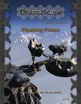 RPG Item: DramaScape Fantasy Volume 019: Floating Prison