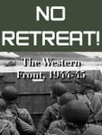 Board Game: No Retreat! 5: The Western Front, 1944-45