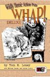 RPG Item: Wildly Heroic Action Pulp (WHAP!) Deluxe