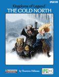 RPG Item: Kingdoms of Legend: The Cold North