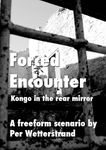 RPG Item: Forced Encounter (Kongo in the Rear Mirror)