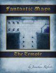 RPG Item: Fantastic Maps: The Temple